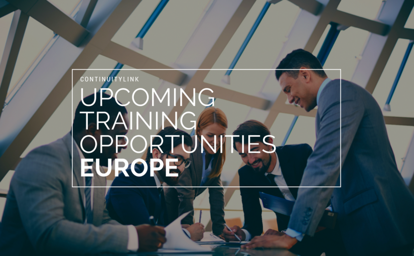 Upcoming training opportunities in Europe with ContinuityLink – June2018