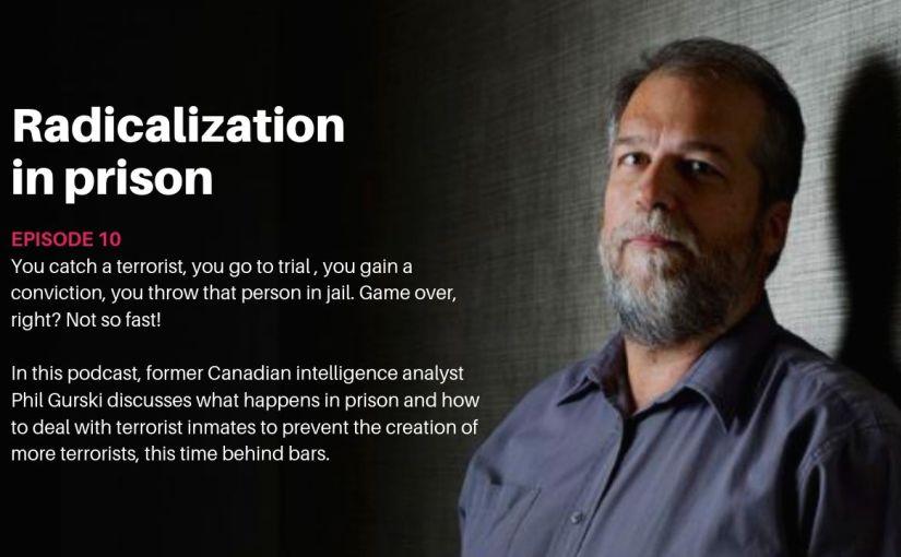 Episode 10 – Radicalization inprison