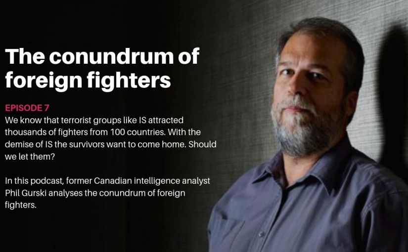 Episode 7 – The conundrum of foreignfighters